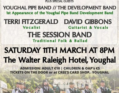 Youghal Pipe Band In Concert 11th March @ The Walter Raleigh Hotel, Youghal