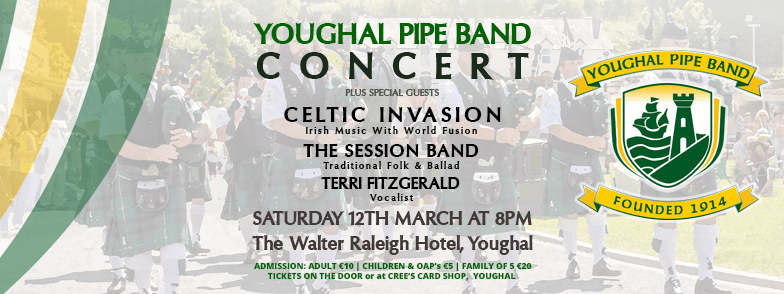 Youghal Pipe Band & Guests In Concert – Walter Raleigh Hotel – Sat 12th March 2016