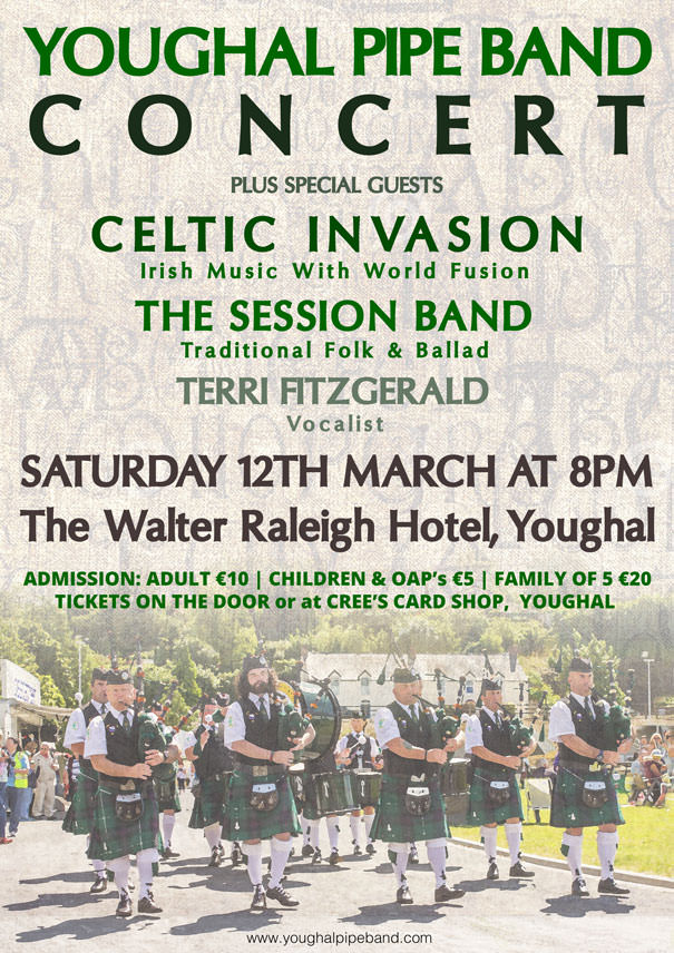Youghal Pipe Band & Guests In Concert - Walter Raleigh Hotel - Sat 12th March 2016